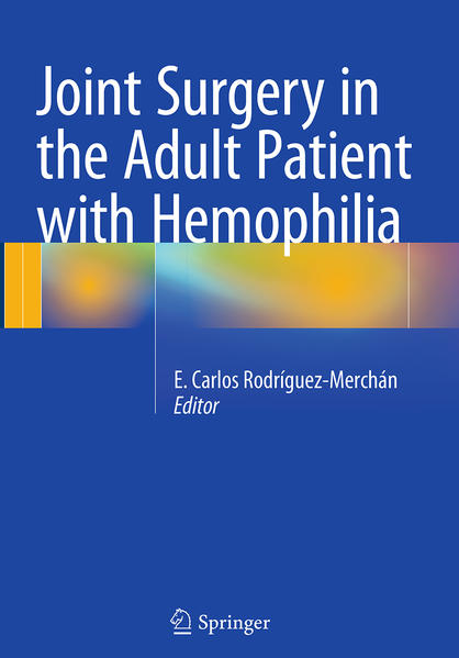 Joint Surgery in the Adult Patient with Hemophilia - Coverbild