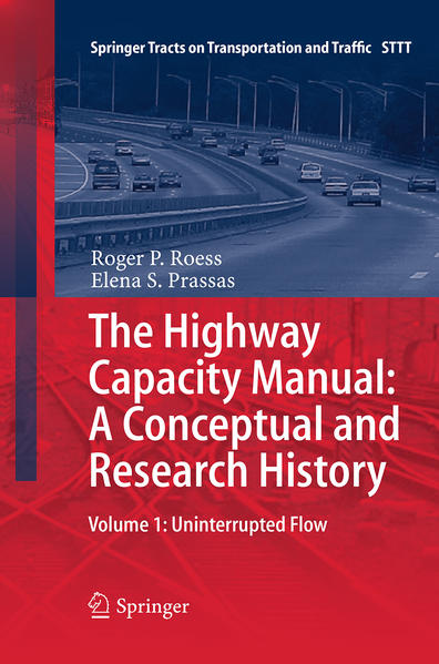 The Highway Capacity Manual: A Conceptual and Research History - Coverbild
