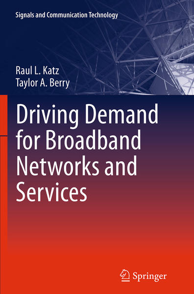 Driving Demand for Broadband Networks and Services - Coverbild