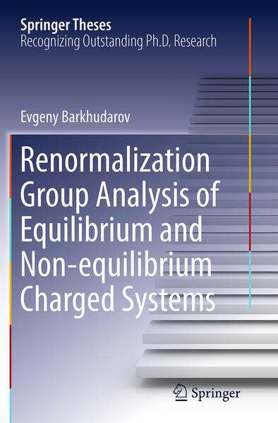 Renormalization Group Analysis of Equilibrium and Non-equilibrium Charged Systems - Coverbild