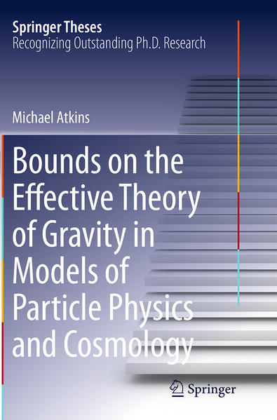 Bounds on the Effective Theory of Gravity in Models of Particle Physics and Cosmology - Coverbild