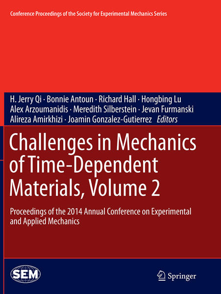 Challenges in Mechanics of Time-Dependent Materials, Volume 2 - Coverbild