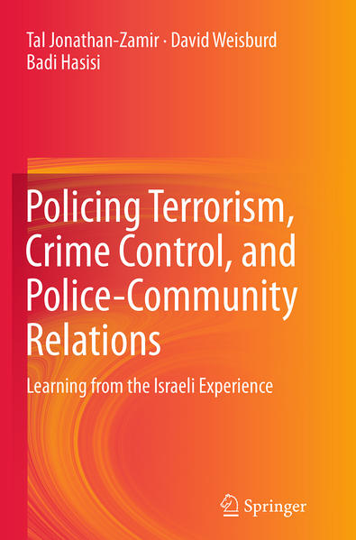 Policing Terrorism, Crime Control, and Police-Community Relations - Coverbild