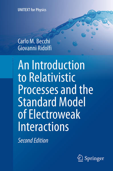An Introduction to Relativistic Processes and the Standard Model of Electroweak Interactions - Coverbild