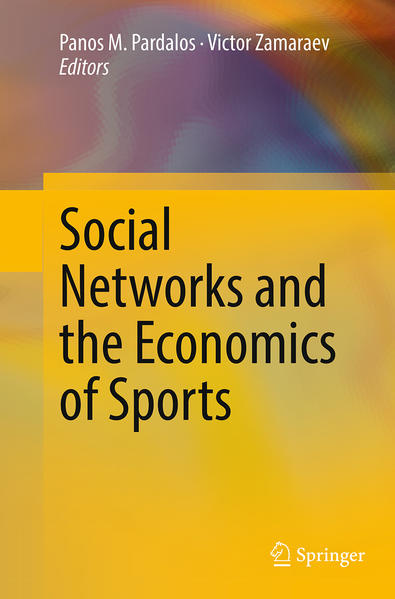 Social Networks and the Economics of Sports - Coverbild