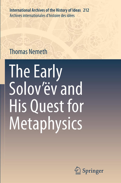 The Early Solov'ëv and His Quest for Metaphysics - Coverbild