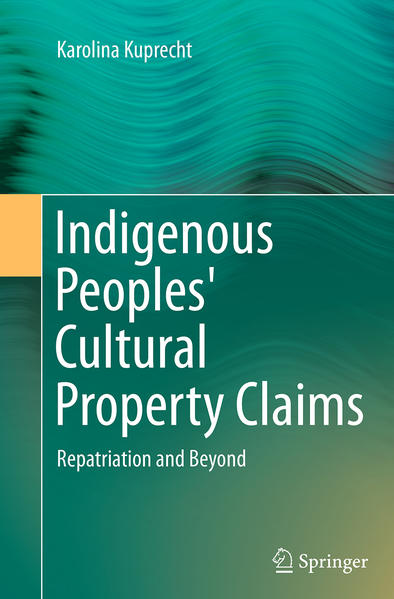 Indigenous Peoples' Cultural Property Claims - Coverbild