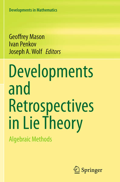 Developments and Retrospectives in Lie Theory - Coverbild