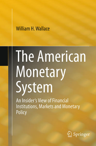 The American Monetary System - Coverbild