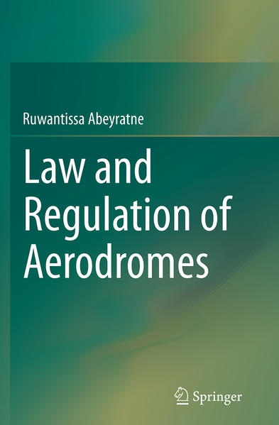 Law and Regulation of Aerodromes - Coverbild