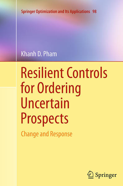Resilient Controls for Ordering Uncertain Prospects - Coverbild
