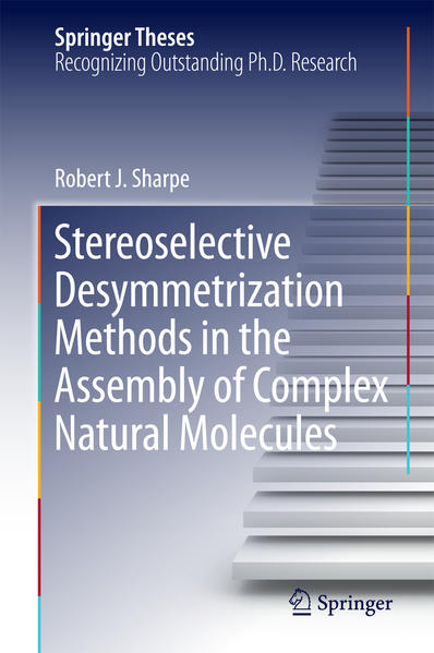 Stereoselective Desymmetrization Methods in the Assembly of Complex Natural Molecules - Coverbild