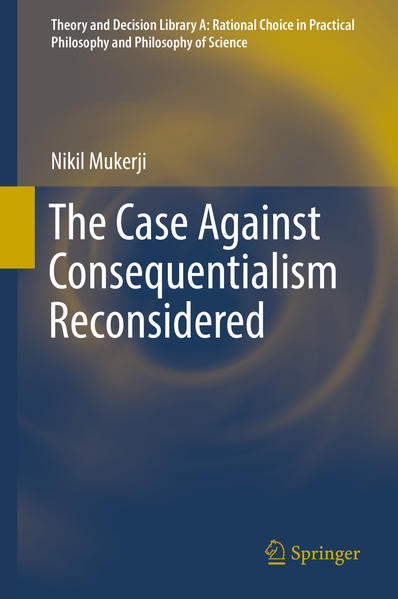 The Case Against Consequentialism Reconsidered - Coverbild