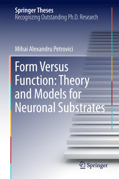 Form Versus Function: Theory and Models for Neuronal Substrates  - Coverbild