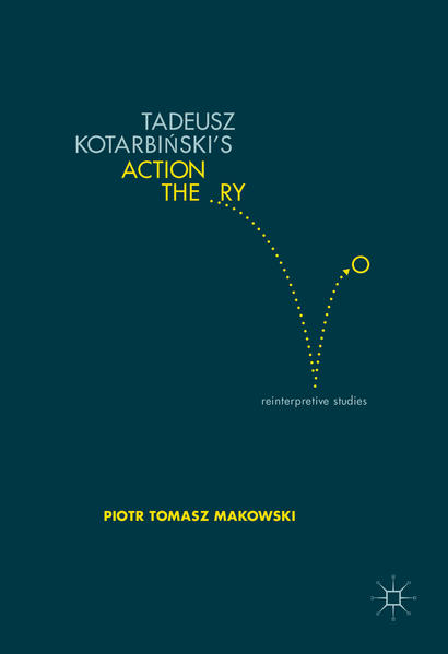 Tadeusz Kotarbiński's Action Theory - Coverbild
