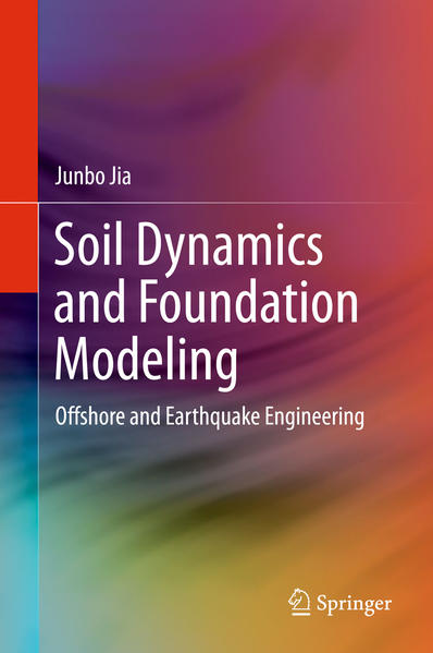 Soil Dynamics and Foundation Modeling - Coverbild