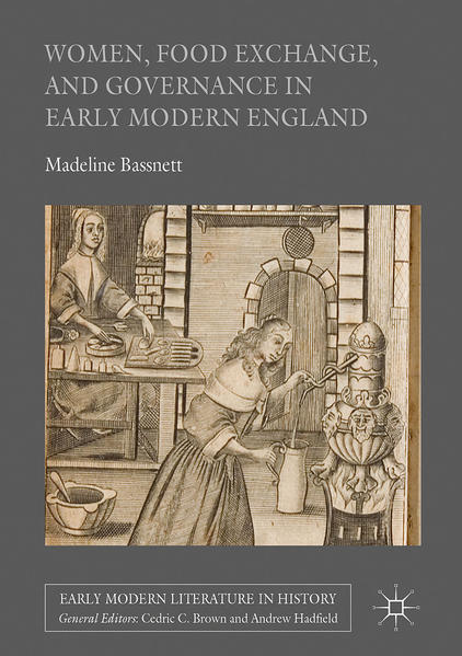 Women, Food Exchange, and Governance in Early Modern England  - Coverbild