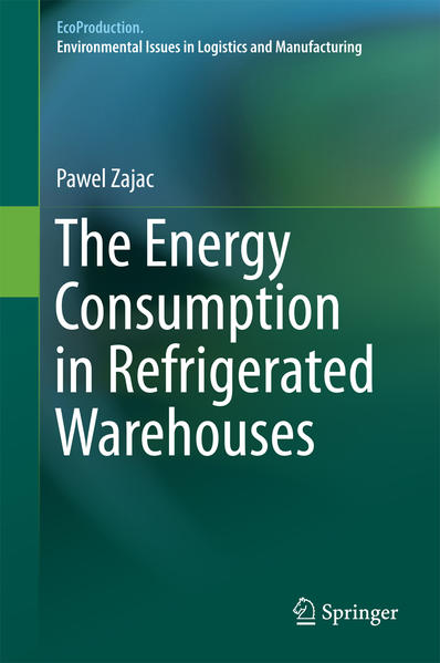 The Energy Consumption in Refrigerated Warehouses - Coverbild