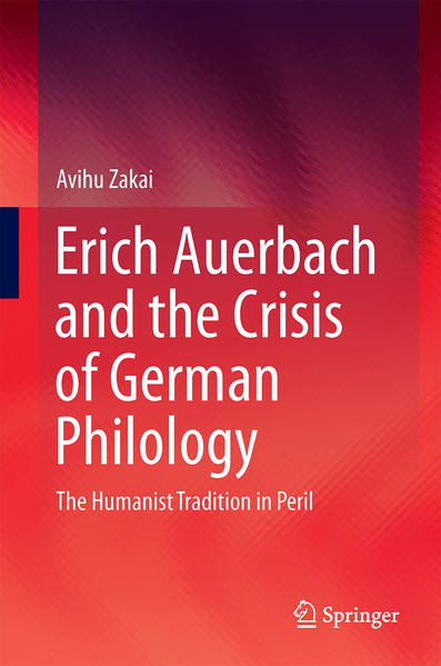 Erich Auerbach and the Crisis of German Philology - Coverbild