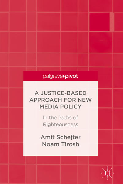 A Justice-Based Approach for New Media Policy - Coverbild