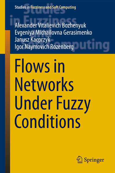 Flows in Networks Under Fuzzy Conditions - Coverbild