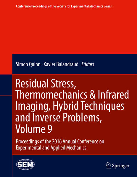 Residual Stress, Thermomechanics & Infrared Imaging, Hybrid Techniques and Inverse Problems, Volume 9 - Coverbild