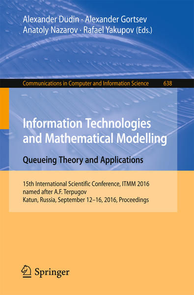 Information Technologies and Mathematical Modelling - Queueing Theory and Applications - Coverbild
