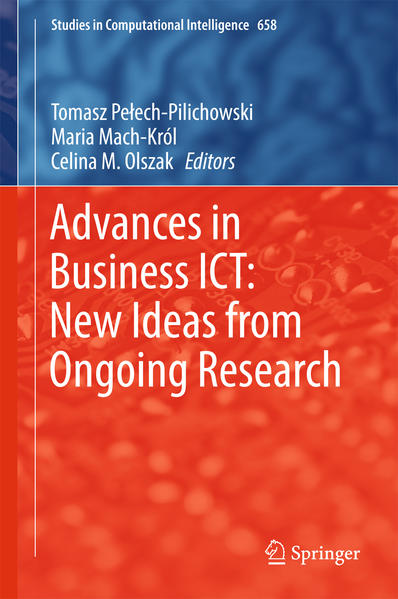 Advances in Business ICT: New Ideas from Ongoing Research - Coverbild