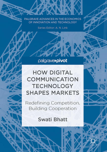 How Digital Communication Technology Shapes Markets - Coverbild