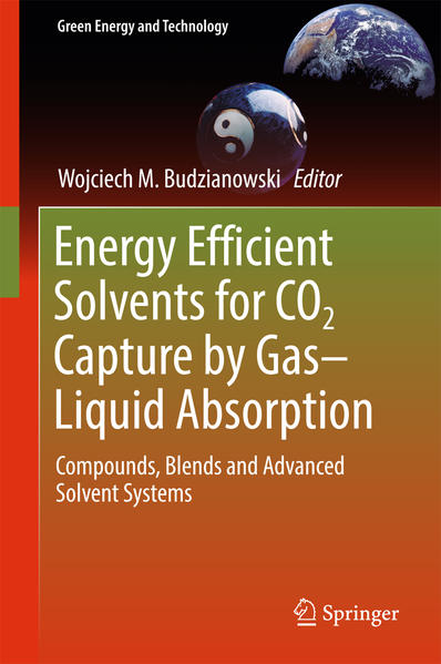 Energy Efficient Solvents for CO2 Capture by Gas-Liquid Absorption - Coverbild