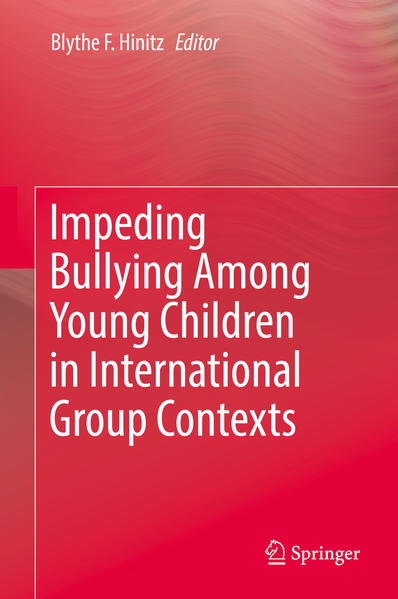 Impeding Bullying Among Young Children in International Group Contexts - Coverbild