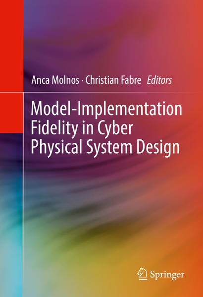Model-Implementation Fidelity in Cyber Physical System Design - Coverbild