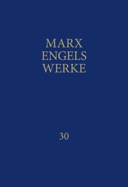 MEW / Marx-Engels-Werke Band 30 - Coverbild
