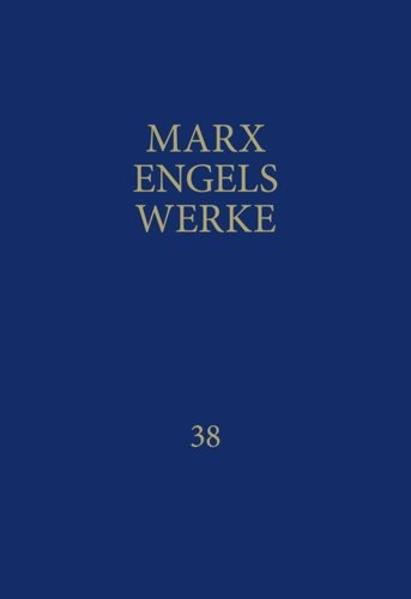 MEW / Marx-Engels-Werke Band 38 - Coverbild