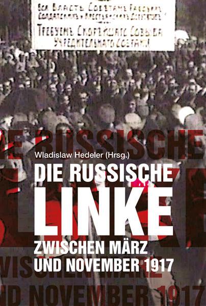 Die russische Linke zwischen März und November 1917 - Coverbild