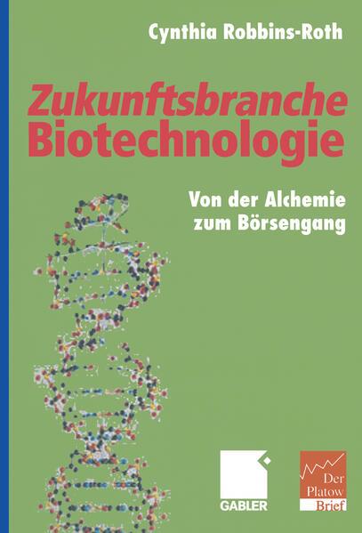 Zukunftsbranche Biotechnologie - Coverbild