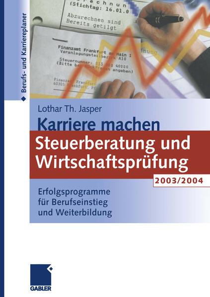 Karriere machen: Steuerberatung und Wirtschaftsprüfung 2003/2004 - Coverbild