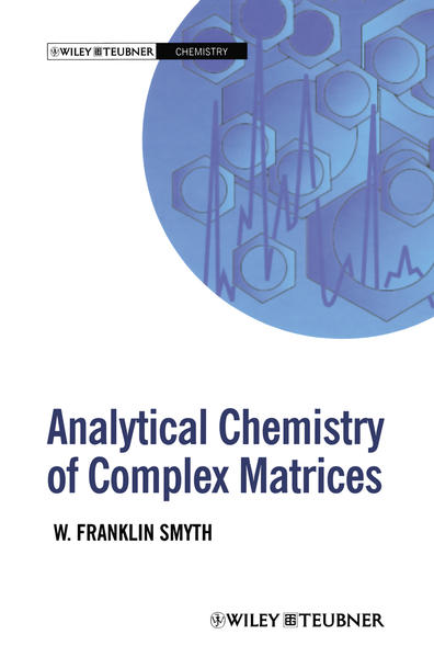 Analytical Chemistry of Complex Matrices - Coverbild