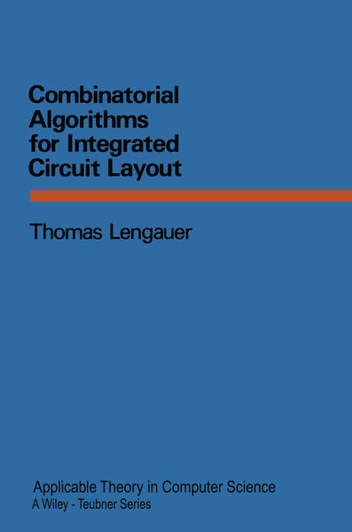 Combinatorial Algorithms for Integrated Circuit Layout - Coverbild
