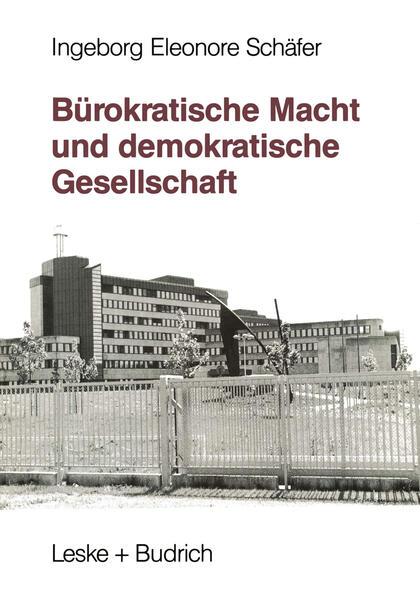 Bürokratische Macht und demokratische Gesellschaft - Coverbild