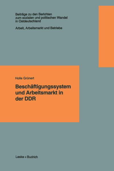 Beschäftigungssystem und Arbeitsmarkt in der DDR - Coverbild
