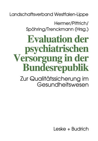 Evaluation der psychiatrischen Versorgung in der Bundesrepublik - Coverbild