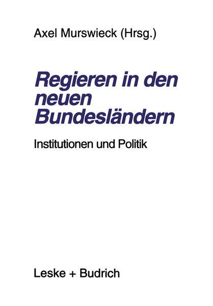 Regieren in den neuen Bundesländern - Coverbild