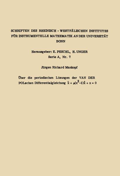 Über die periodischen Lösungen der van der Polschen Differentialgleichung x.. + µ(x2 -1) x. + x = 0 - Coverbild