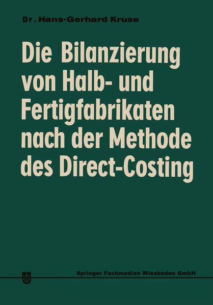 Die Bilanzierung von Halb- und Fertigfabrikaten nach der Methode des Direct Costing - Coverbild