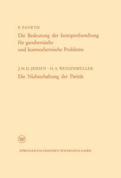 Die Bedeutung der Isotopenforschung für geochemische und kosmochemische Probleme. Die Nichterhaltung der Parität - Coverbild
