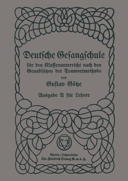 Deutsche Gesangschule für den Klassenunterricht nach den Grundsätzen der Tonwortmethode - Coverbild