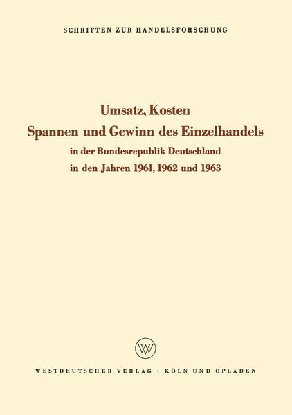 Umsatz, Kosten, Spannen und Gewinn des Einzelhandels in der Bundesrepublik Deutschland in den Jahren 1961, 1962 und 1963 - Coverbild