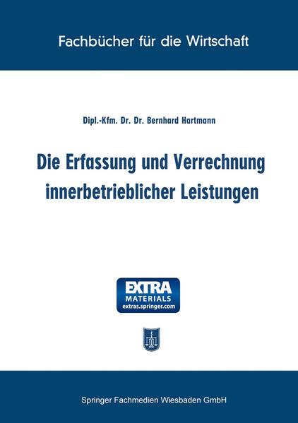 Die Erfassung und Verrechnung innerbetrieblicher Leistungen - Coverbild