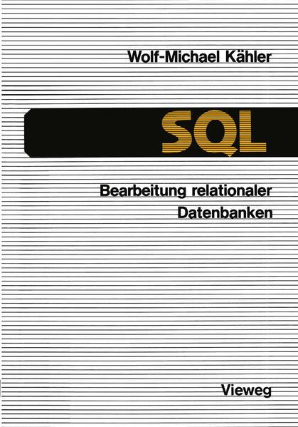 SQL — Bearbeitung relationaler Datenbanken - Coverbild